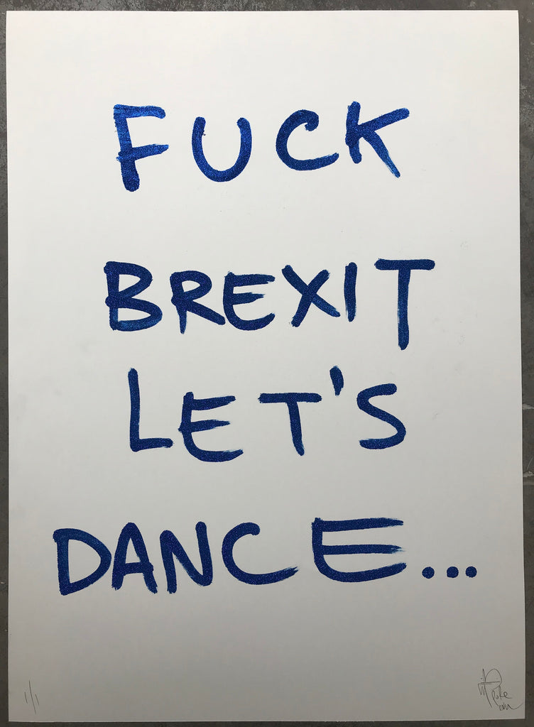 F*ck Brexit, Let's Dance Blue Sparkle