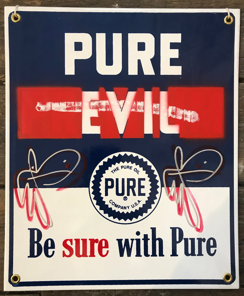 Be Sure With Pure - Bunny tags on Repro Pure Oil Sign