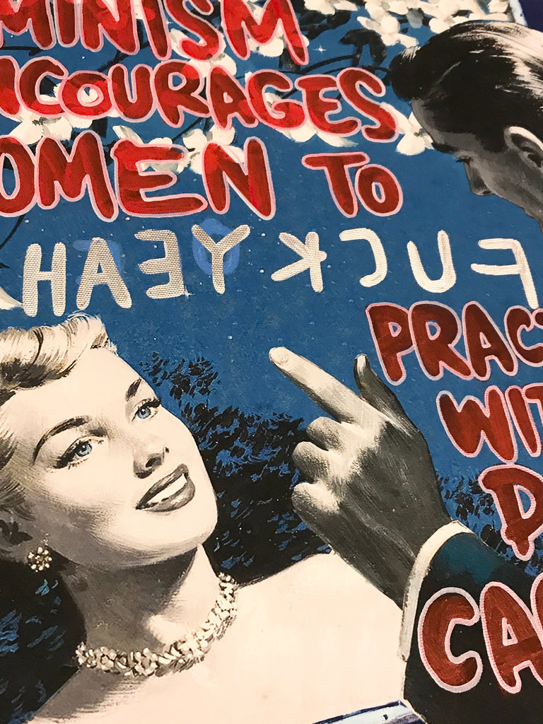 Feminism encourages women to leave their husbands practice witchcraft destroy capitalism smash the patriarchy and take over the running of the world - Lockdown 2 handfinished canvas