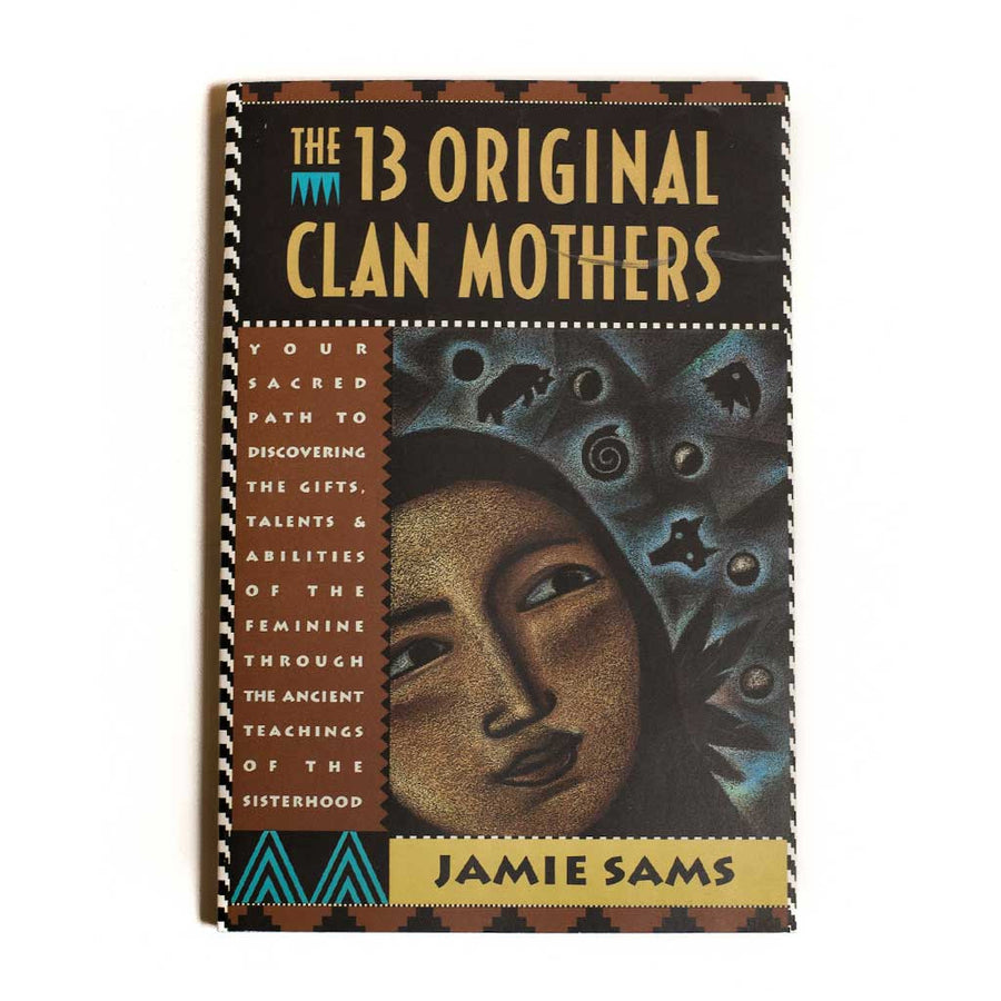 The 13 Original Clan Mothers - Beaded Dreams