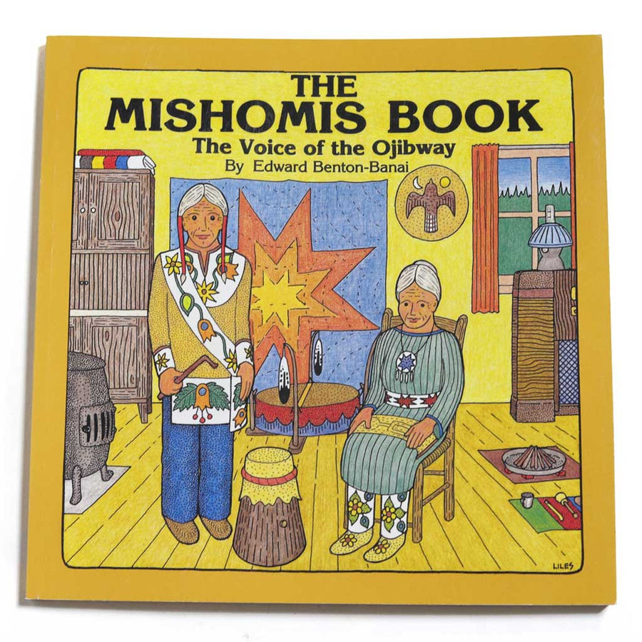 The Mishomis Book - The Voice of the Ojibway