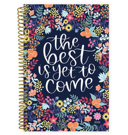 Bloom's The Best Is Yet To Come 2019 Soft Cover Daily Planner Front Cover Design at Craftforher