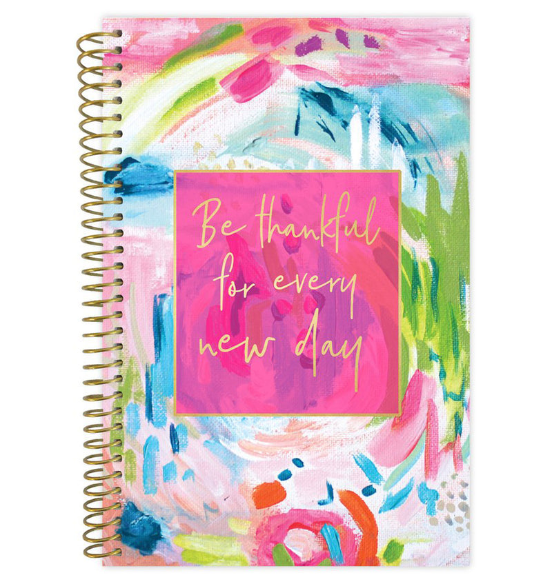 Bloom Be Thankful For Every New Day 2019 Soft Cover Daily Planner Cover at Craftforher
