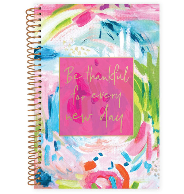 Be Thankful For Every New Day 2019-2020 Bloom Soft Cover Daily Planner