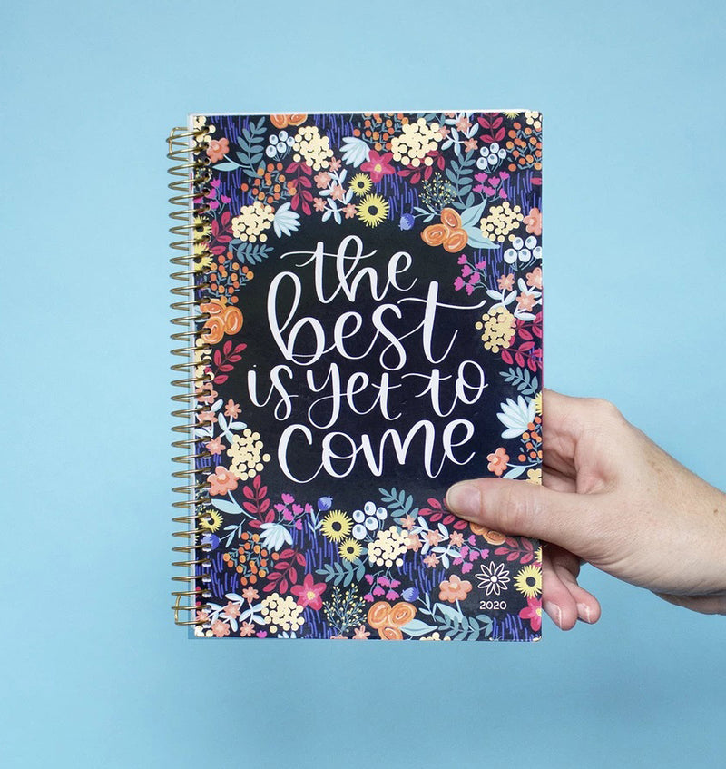 Holding a Bloom The Best Is Yet To Come 2020 Daily Planner