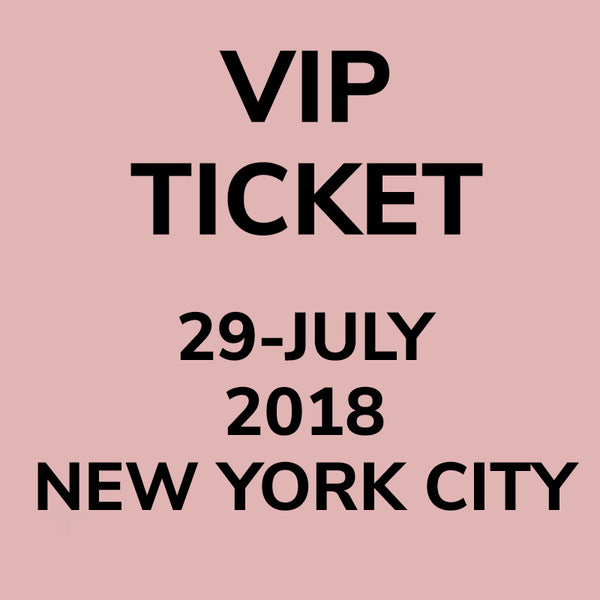 VIP Ticket to Masterclass On 29-JULY 2018, NYC