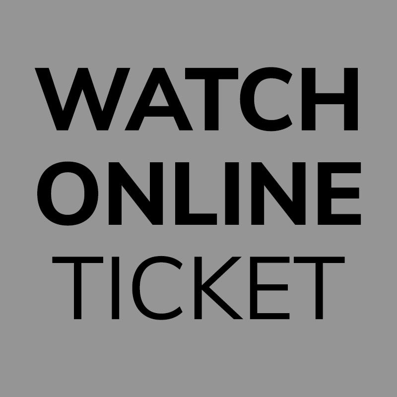 Online Watching Ticket