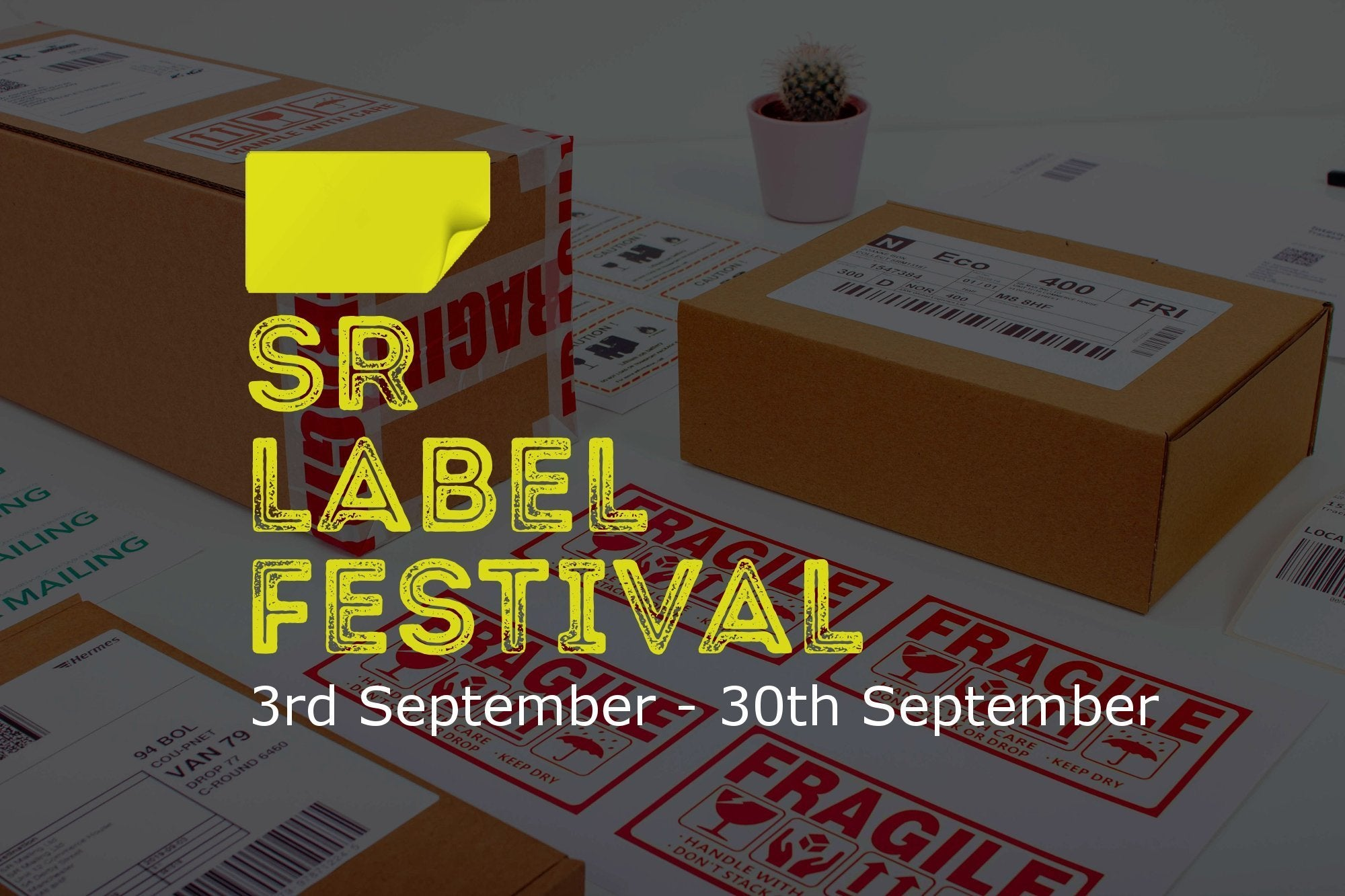 SR LABEL FESTIVAL IS HERE | SR Mailing
