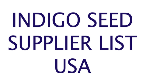https://bailiwickblue.com/blogs/news/indigo-seed-seekers-your-local-usa-supplier-list