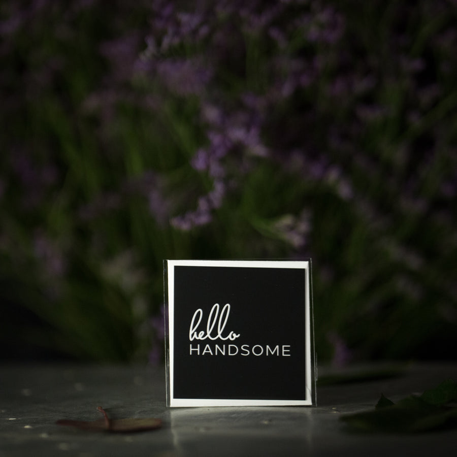 """Hello handsome"" mini card"