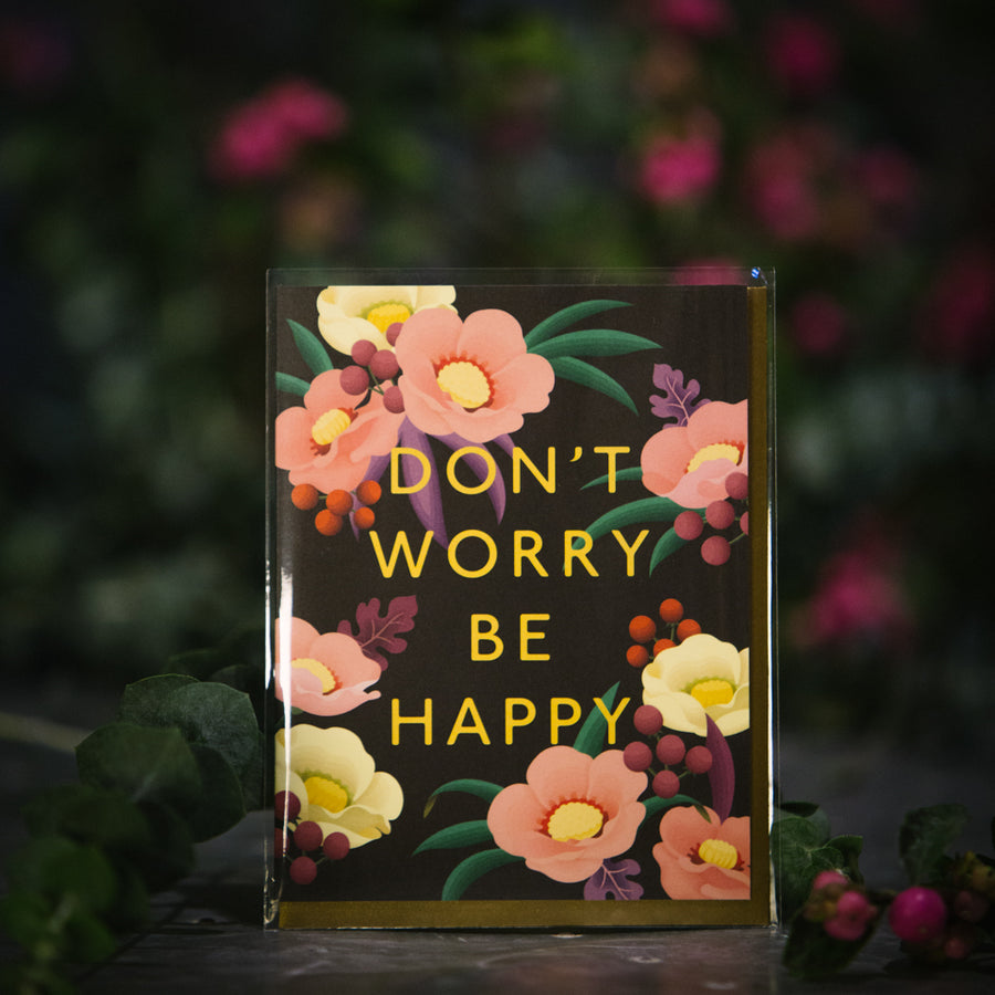 """Don't Worry Be Happy"" Card"