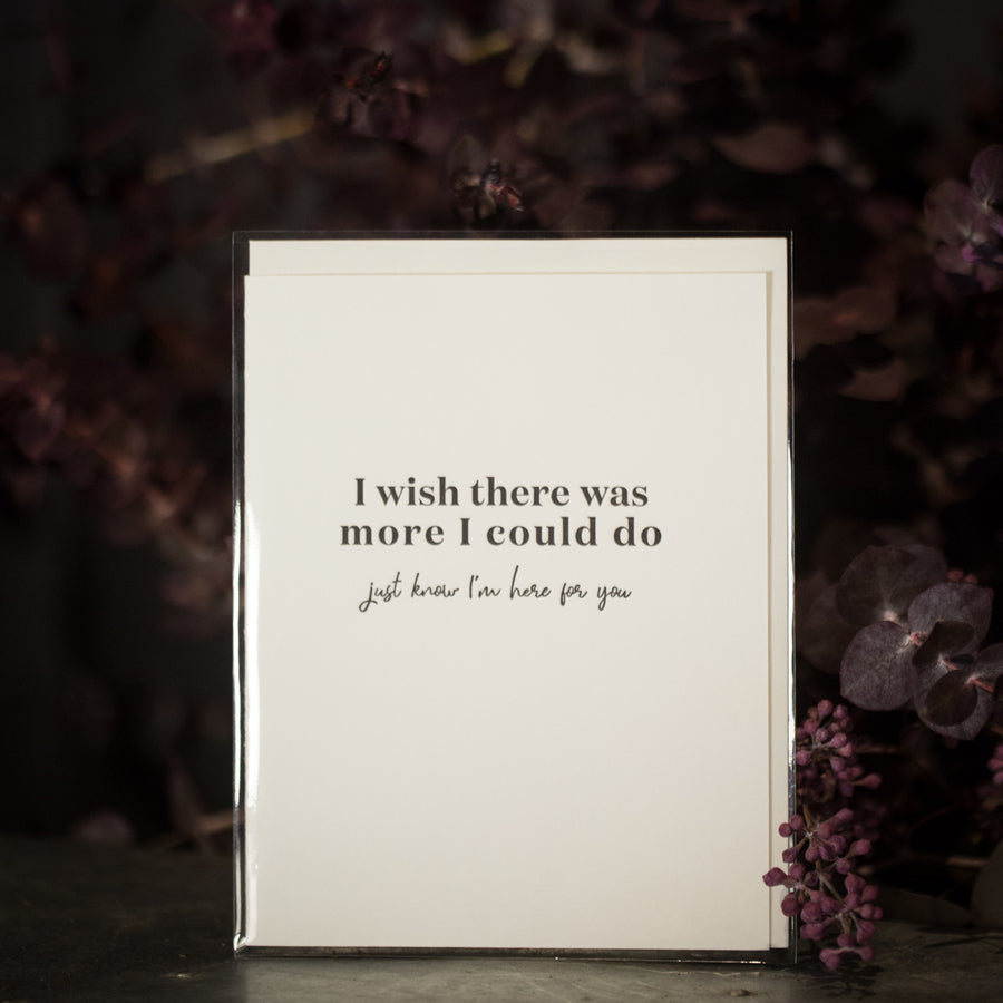 """... I'm here for you"" card"