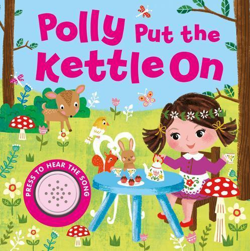 Sound Book - Polly Put the Kettle On
