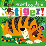 Never Touch a Tiger Textured Board Book