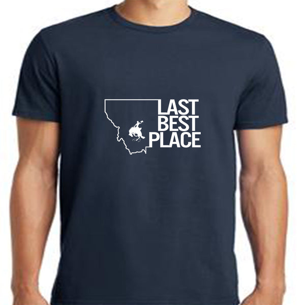 Montana Last Best Place T-Shirt
