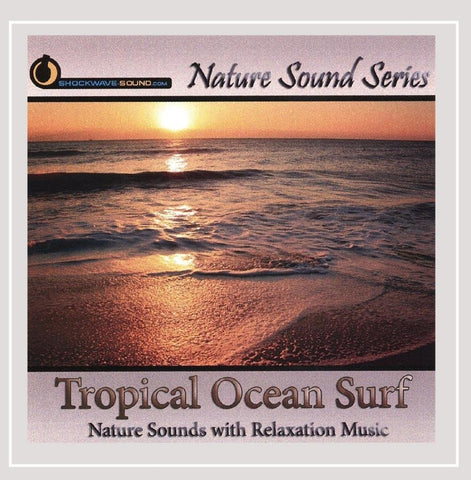 Tropical Ocean Surf Nature Sounds With Relaxation Music