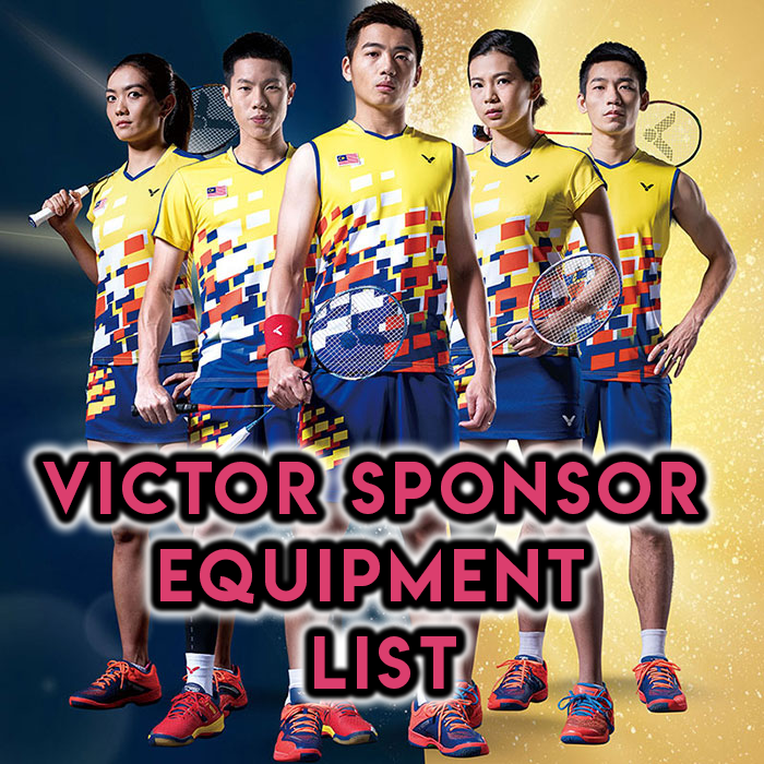Victor Sponsored Player Equipment List - Yumo Pro Shop - Racquet Sports online store
