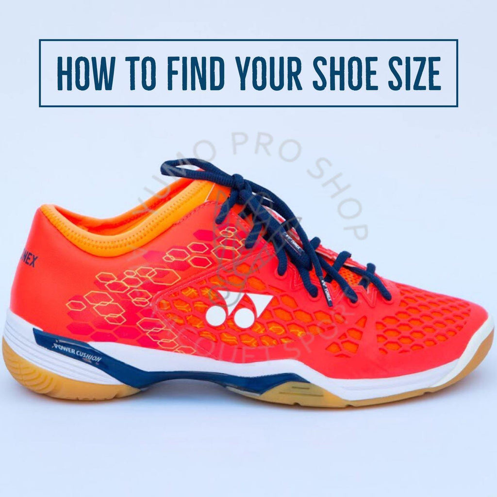 How To Find Your Shoe Size & Width - Yumo Pro Shop - Racquet Sports online store