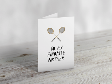 'Favourite Partner' Badminton Greeting Card
