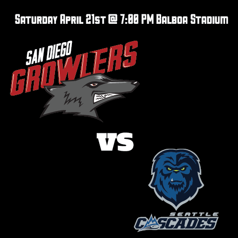 San Diego Growlers vs Seattle Cascades - Home Opener