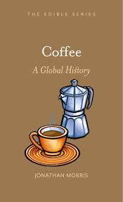 Coffee- A Global History
