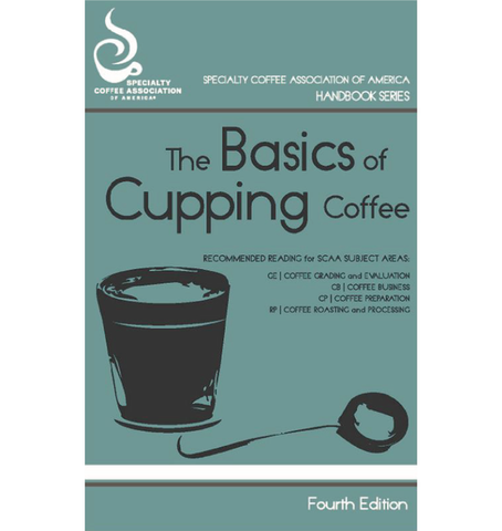 The Basics of Cupping Coffee (Print Version)
