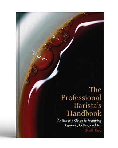 Book- The Professional Barista's Handbook by Scott Rao