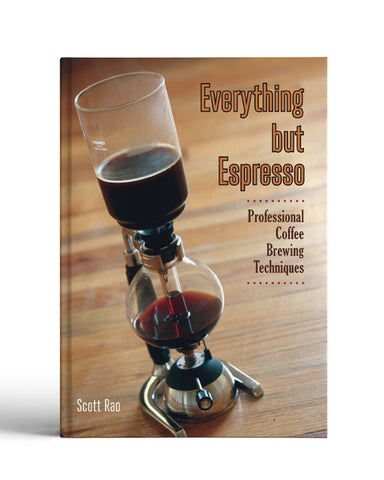 Book- Everything but Espresso by Scott Rao