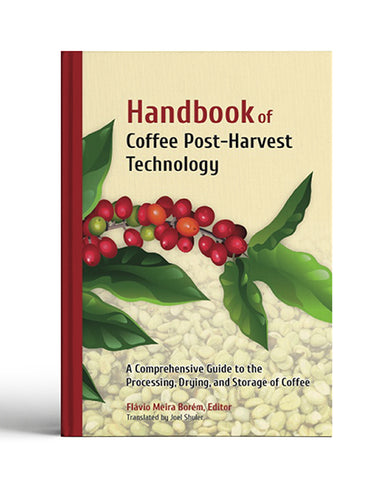 Book - Handbook of Coffee Post-Harvest Technology