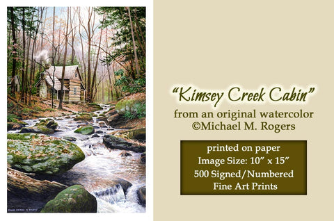 """Kimsey Creek Cabin""    Limited Edition     Fine Art Print On Paper"