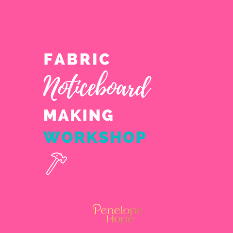How to make a Fabric Noticeboard | Workshop