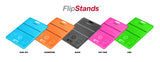 Flipstands: Universal iPad/Tablet/SmartPhone Stand: 5 Eye Catching Colors!!!