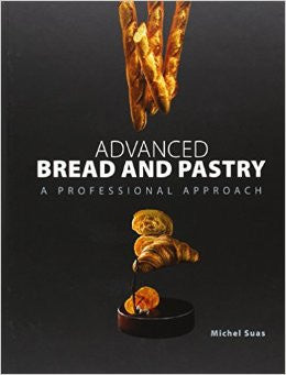 Advanced Bread & Pastry