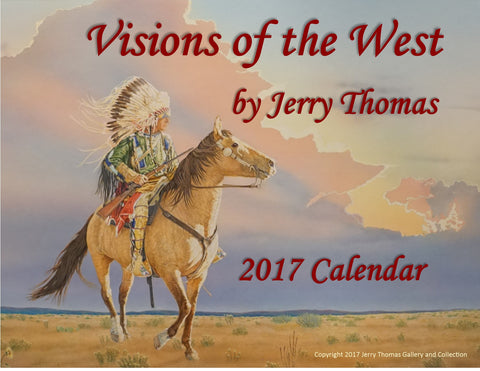 """Visions of the West"" 2017 Calendar"