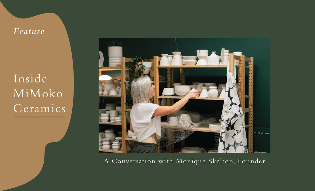 Inside MiMoko Ceramics: A Conversation with Monique Skelton