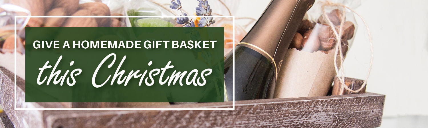 Give a Homemade Gift Basket this Christmas