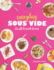 Everyday Sous Vide (it's all French to me) Book