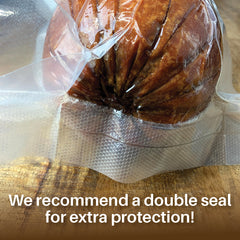 We recommend a double seal for extra protection