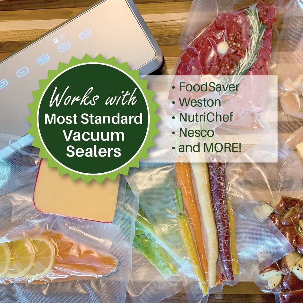 Works with Most Standard Vacuum Sealers like FoodSaver, Weston, NutriChef, Nesco and More!
