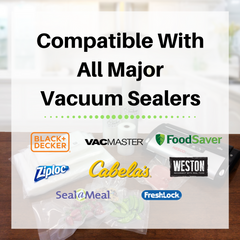 compatible with Ziploc, FoodSaver, Cabela's, VacMaster, Weston, Seal-A-Meal, BlackNDecker and Vesta Precision