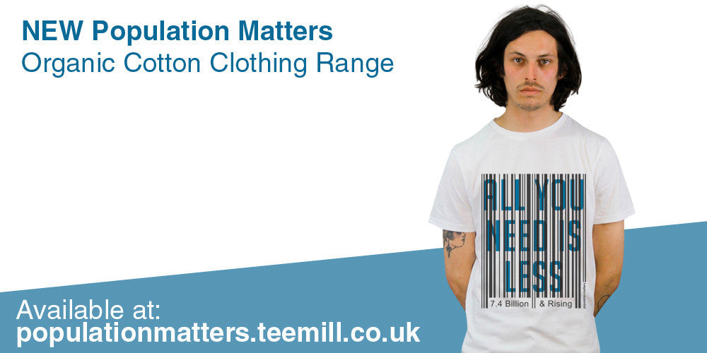 New Population Matters Organic Cotton Clothing Range