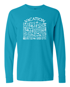 "WLTY ""Vacation"" Adult Long Sleeve T-Shirt"