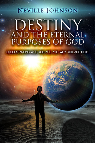 Destiny and the Eternal Purposes of God
