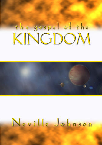 The Gosple of the Kingdom