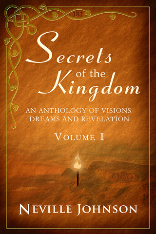 Secrets of the Kingdom Vol 1