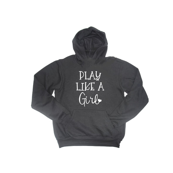 Play Like A Girl | Hoodie ~ Youth