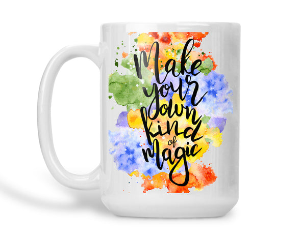 Make Your Own Kind of Magic