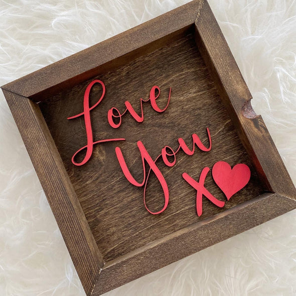 Farmhouse Sign - Love You