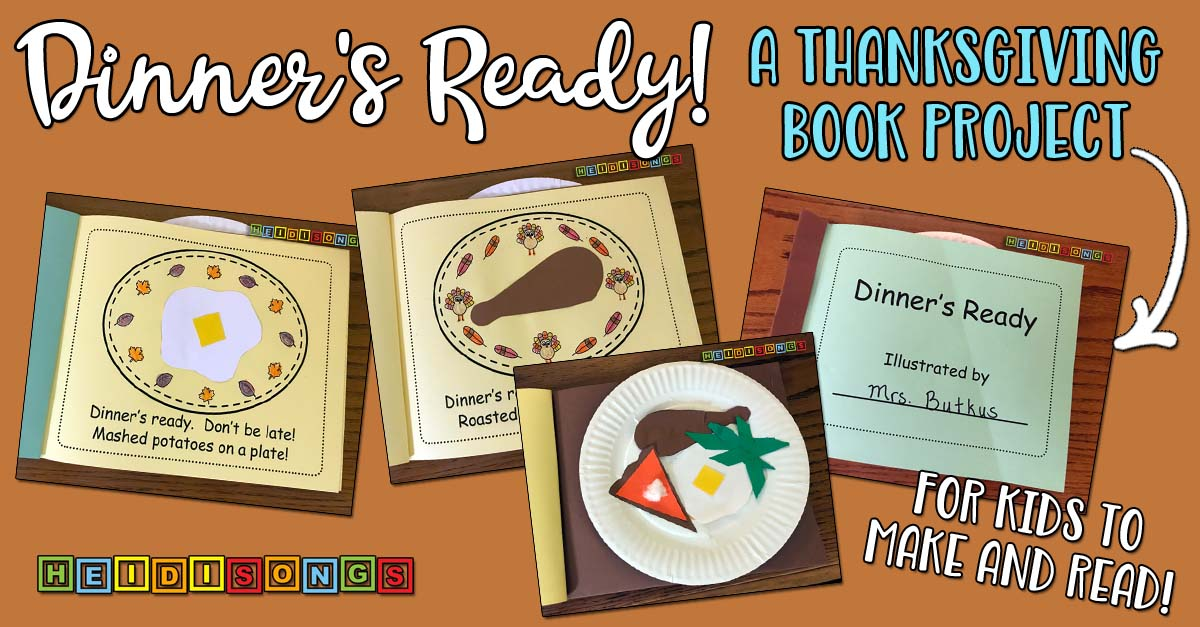 Dinner's Ready! A Thanksgiving Book Project!