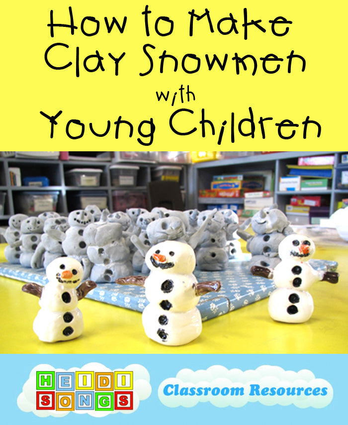 How to Make Clay Snowmen with Young Children